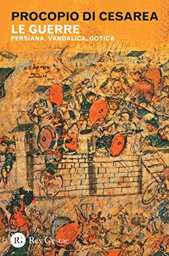 9788866972105: Le guerre. Persiana, vandalica, gotica