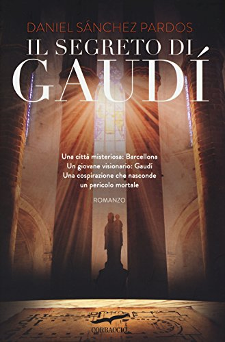 9788867000579: Il segreto di Gaud�