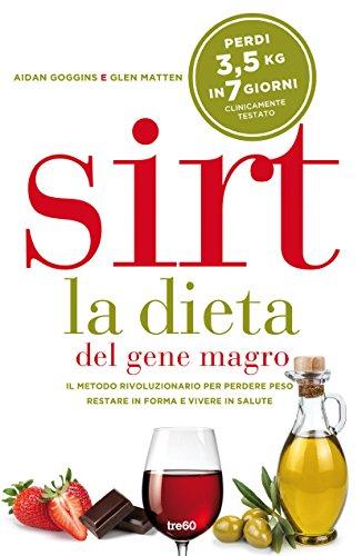 9788867023158: Sirt. La dieta del gene magro (Non fiction TRE60)