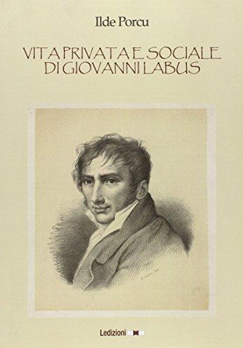 9788867050604: Vita privata e sociale di Giovanni Labus
