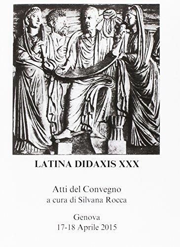 9788867054329: Latina didaxis. Atti del Convegno: 30