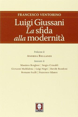 9788867082599: Luigi Giussani. La sfida alla modernità