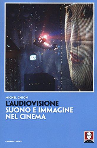 9788867086870: L'audiovisione. Suono e immagine nel cinema