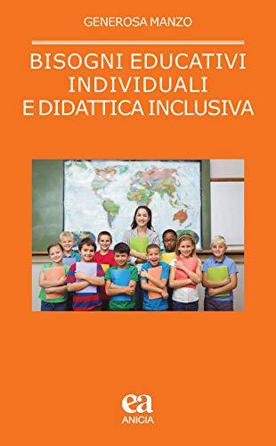 9788867094776: Bisogni educativi individuali e didattica inclusiva