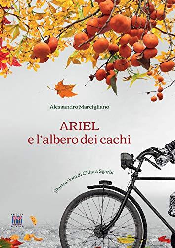 9788867095483: Ariel e l'albero dei cachi