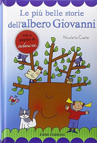 9788867143757: Le più belle storie dell'albero Giovanni