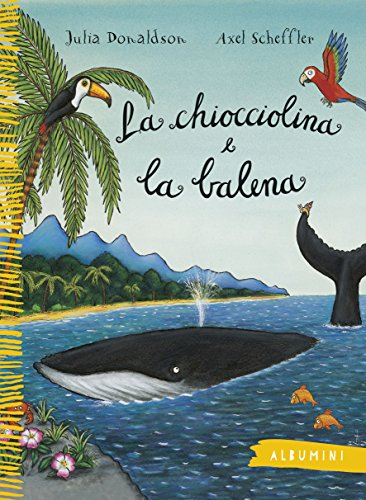 9788867144020: La chiocciolina e la balena