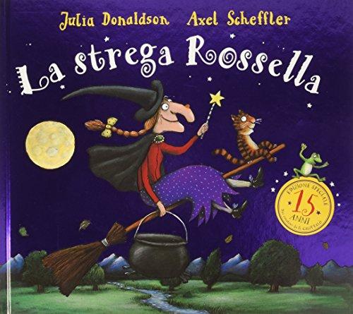 9788867144747: La strega Rossella per i quindici anni. Ediz. speciale