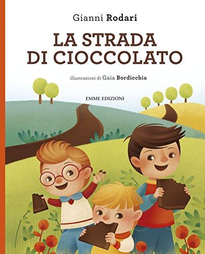 9788867144808: La strada di cioccolato