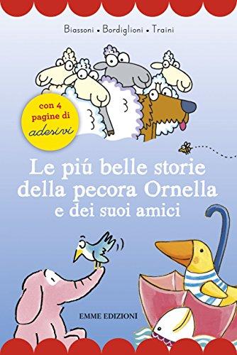 Le più belle storie della pecora Ornella: Marco Biassoni; Stefano