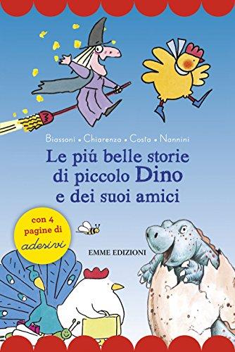 Le più belle storie di piccolo Dino: Marco Biassoni; Donatella