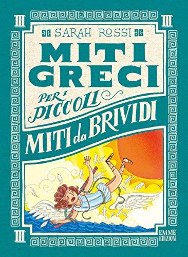 9788867146888: Miti da brividi. Miti greci per i piccoli. Ediz. a colori (Vol. 3)