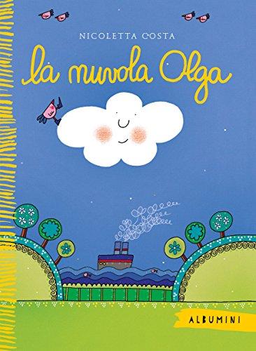 9788867147045: La nuvola Olga. Ediz. a colori