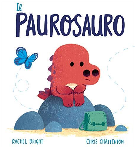 9788867149148: Il paurosauro. Ediz. a colori