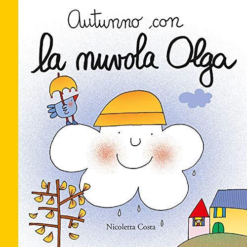9788867149223: Autunno con la nuvola Olga. Ediz. a colori
