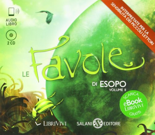 9788867150465: Le favole di Esopo. Audiolibro. 2 CD Audio. Ediz. integrale (LibriVivi. Fiabe)