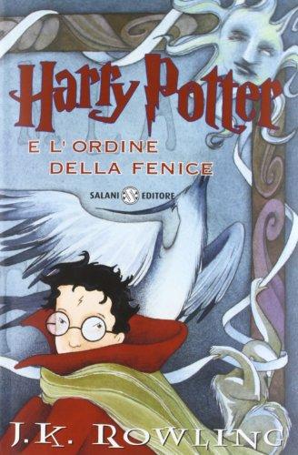 9788867152698: Harry Potter e l'Ordine della Fenice (Italian edition of Harry Potter and the Order of Phoenix)