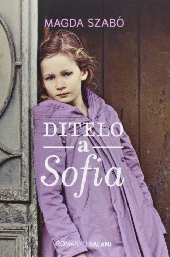 9788867153466: Ditelo a Sofia