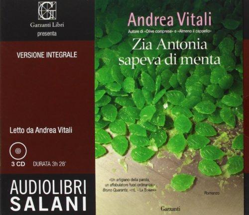 9788867154647: Zia Antonia sapeva di menta. Ediz. integrale. Audiolibro. 3 CD Audio (Audiolibri)