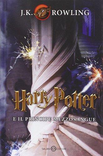 9788867158171: Harry Potter e il Principe Mezzosangue: 6 (Harry Potter Italian)
