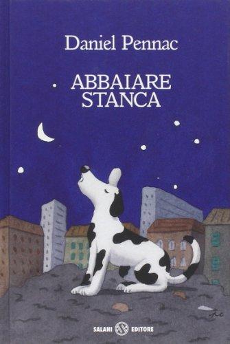 9788867158775: Abbaiare stanca (Istrici d'oro)