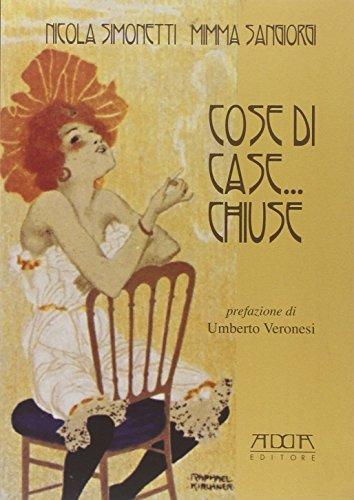 Cose di case. chiuse.: Simonetti, Nicola;Sangiorgi, Mimma