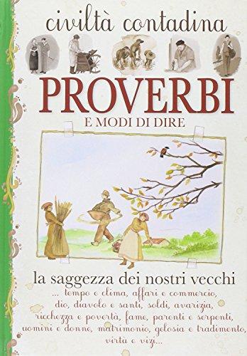 9788867213559: Proverbi e modi di dire. Civiltà contadina