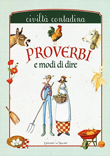 9788867217939: Proverbi e modi di dire. Civiltà contadina