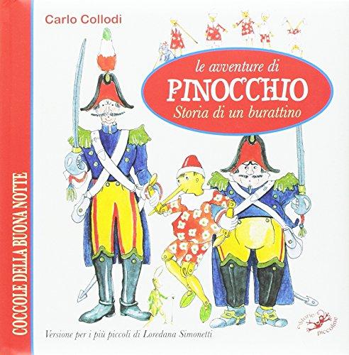 9788867218912: Le avventure di Pinocchio. Storia di un burattino da Carlo Collodi (Coccole della buonanotte)