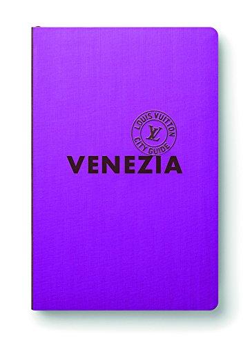 9788867221493: Venezia. Louis Vuitton City Guide