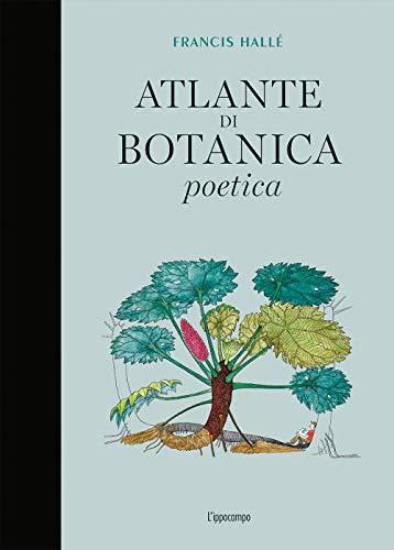 9788867223916: Atlante di botanica poetica. Ediz. illustrata