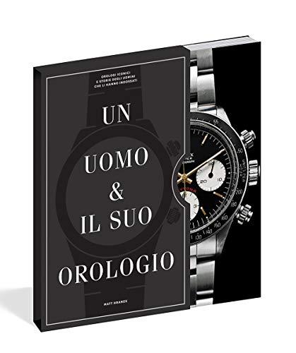 9788867224098: Un uomo e il suo orologio. Ediz. illustrata