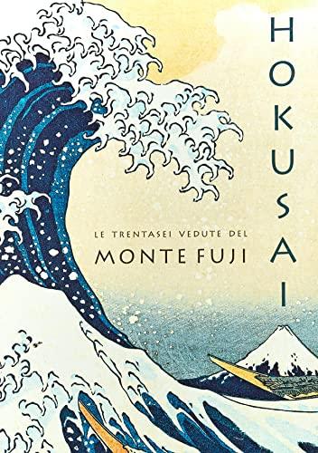 9788867224326: Hokusai. Le trentasei vedute del monte Fuji