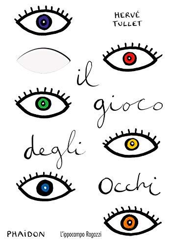 9788867224395: Il gioco degli occhi