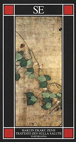 9788867232222: Yasenkanna. Trattato zen sulla salute
