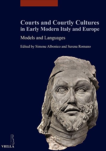 9788867283446: Courts and Courtly Cultures in Early Modern Italy and Europe: Models and Languages (Studi Lombardi)