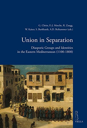 9788867284351: Union in Separation: Diasporic Groups and Identities in the Eastern Mediterranean (1100-1800) (Viella Historical Research)