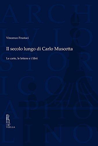 Il secolo lungo di Carlo Muscetta : Frustaci,Vincenzo