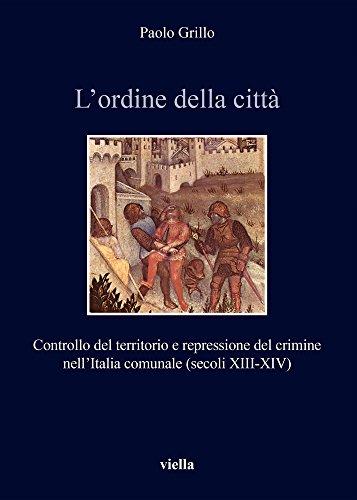 L'ordine Della Citta: Controllo Del Territorio E: Grillo, Paolo