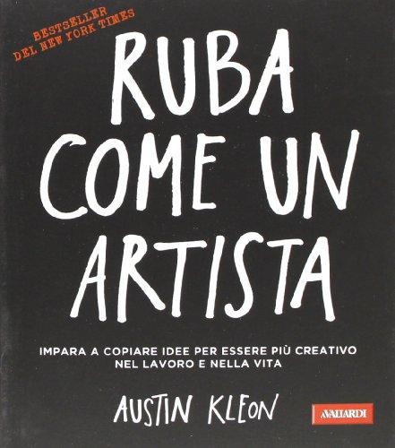 9788867310333: Ruba come un artista