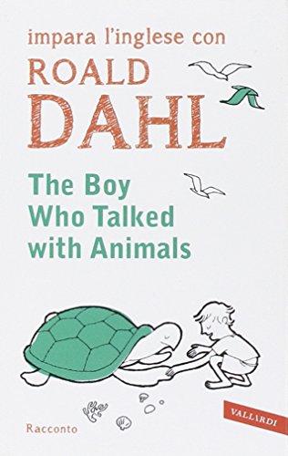 9788867314546: The boy who talked with animals