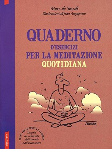 9788867319237: Quaderno d'esercizi per la meditazione quotidiana