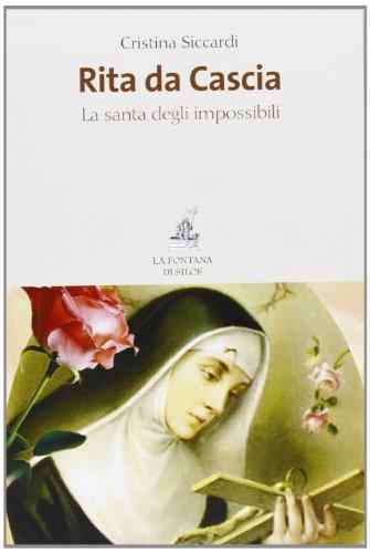9788867370054: Rita da Cascia. La santa degli impossibili
