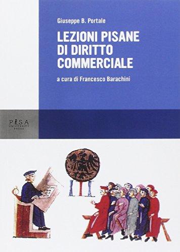 Lezioni pisane di diritto commerciale: Giuseppe B. Portale