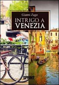 9788867422425: Intrigo a Venezia