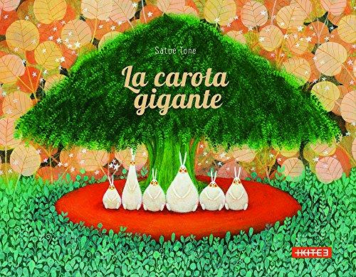 9788867450039: La carota gigante