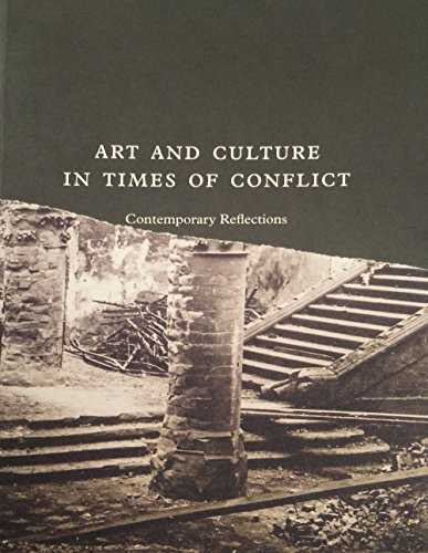 9788867490455: Art and culture in times of conflict. Contemporary reflections