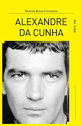 Drawing Room Confessions #10: Alexandre da Cunha