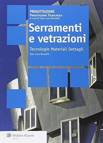 9788867500390: Serramenti e vetrazioni