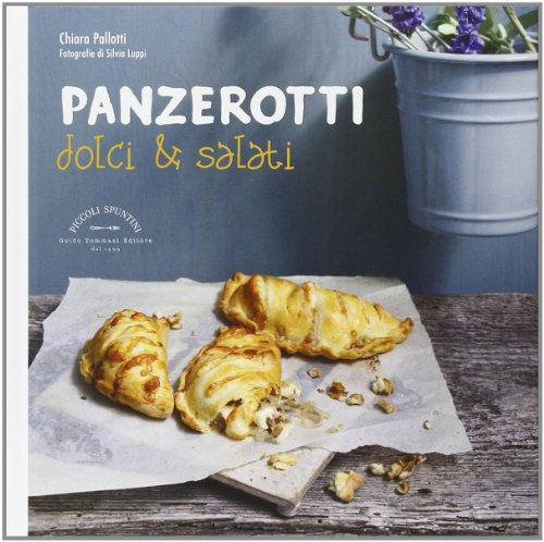 9788867530274: Panzerotti dolci & salati (Piccoli spuntini)